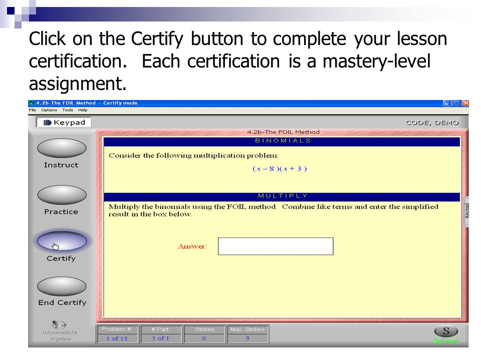Click on the Certify button to complete your lesson certification.
