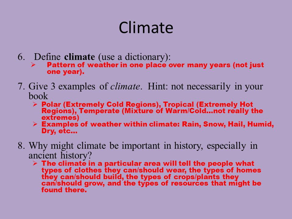 Define climatic pattern?