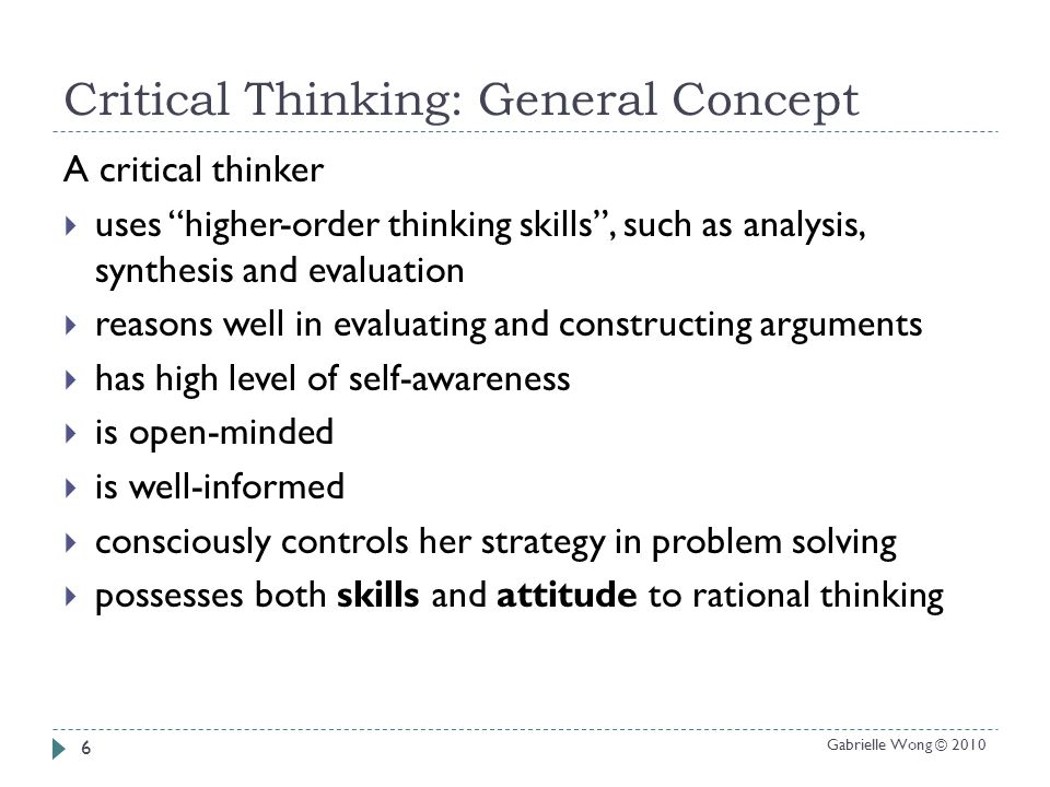 evaluating critical thinking skills two conceptualizations Critical thinking dispositions: their nature and assessability conceptualizations (which is one of the abilities they have specified under this disposition, p 7.