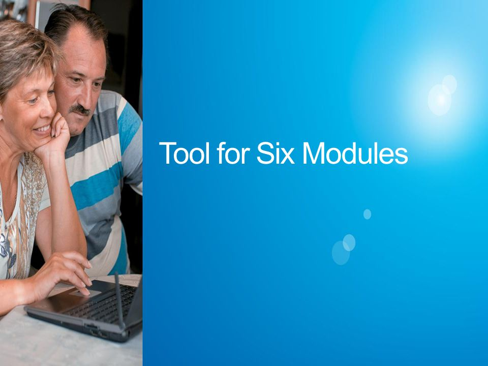 Tool for Six Modules