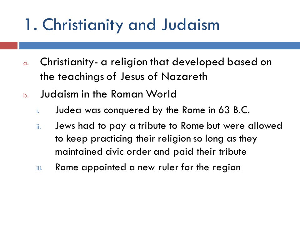 1. Christianity and Judaism a.