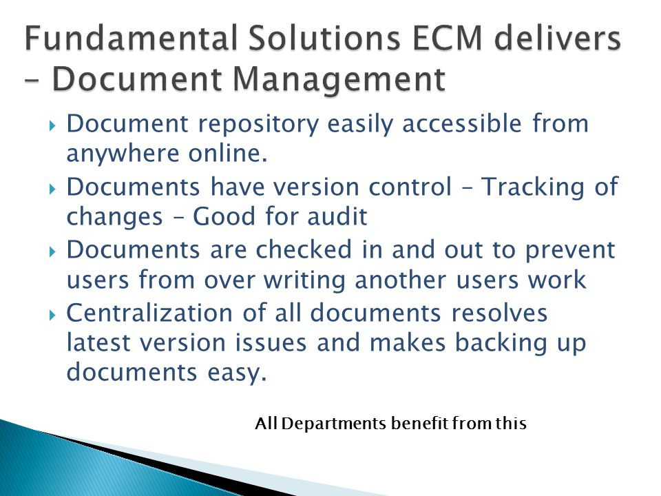  Document repository easily accessible from anywhere online.