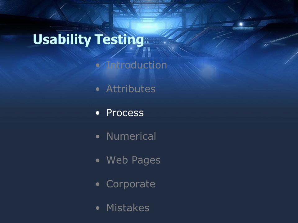 Usability Testing Introduction Attributes Process Numerical Web Pages Corporate Mistakes