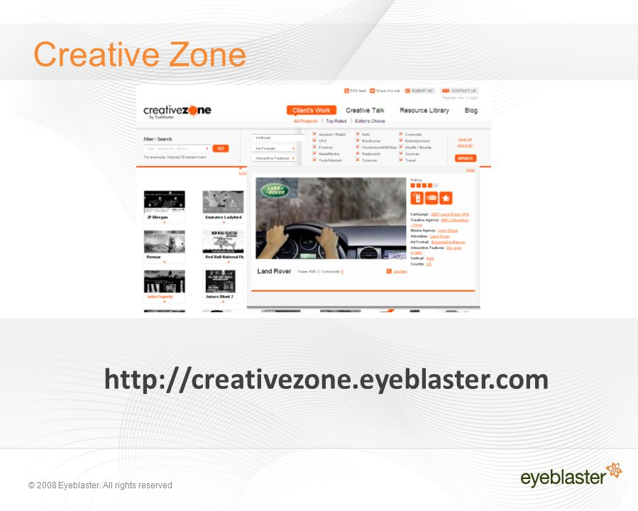 © 2008 Eyeblaster. All rights reserved Creative Zone
