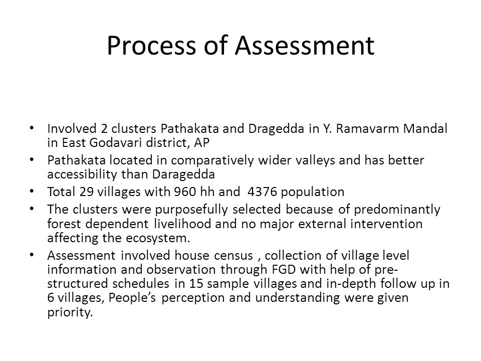 Process of Assessment Involved 2 clusters Pathakata and Dragedda in Y.