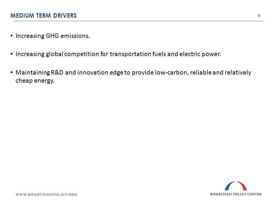 MEDIUM TERM DRIVERS 8 Increasing GHG emissions.