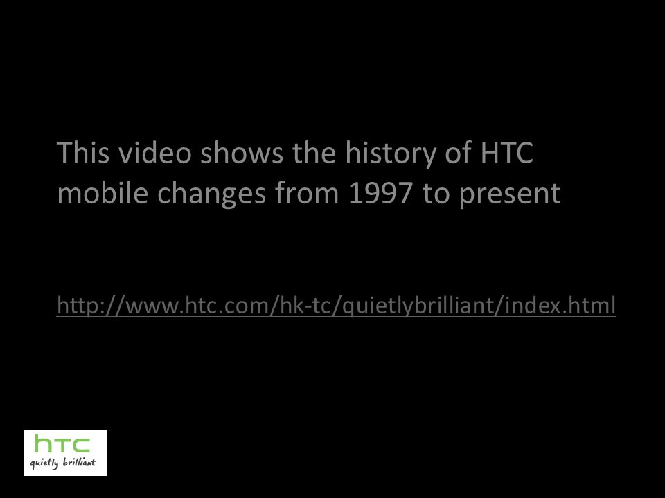 This video shows the history of HTC mobile changes from 1997 to present