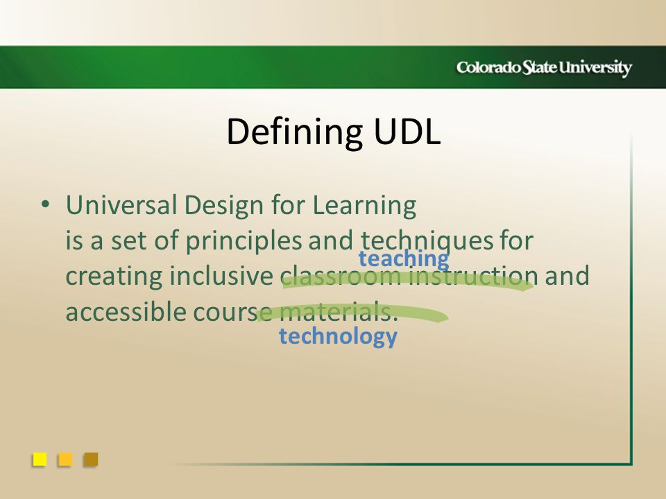 Defining UDL Universal Design for Learning is a set of principles and techniques for creating inclusive classroom instruction and accessible course materials.