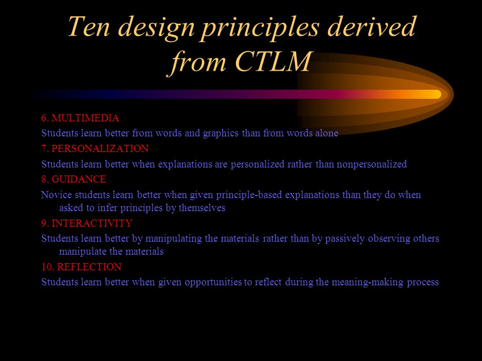 Ten design principles derived from CTLM 6.