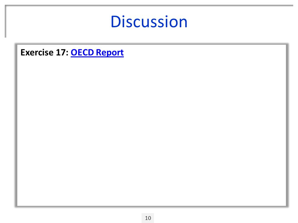 Discussion 10 Exercise 17: OECD ReportOECD Report