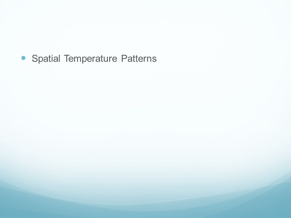Spatial Temperature Patterns
