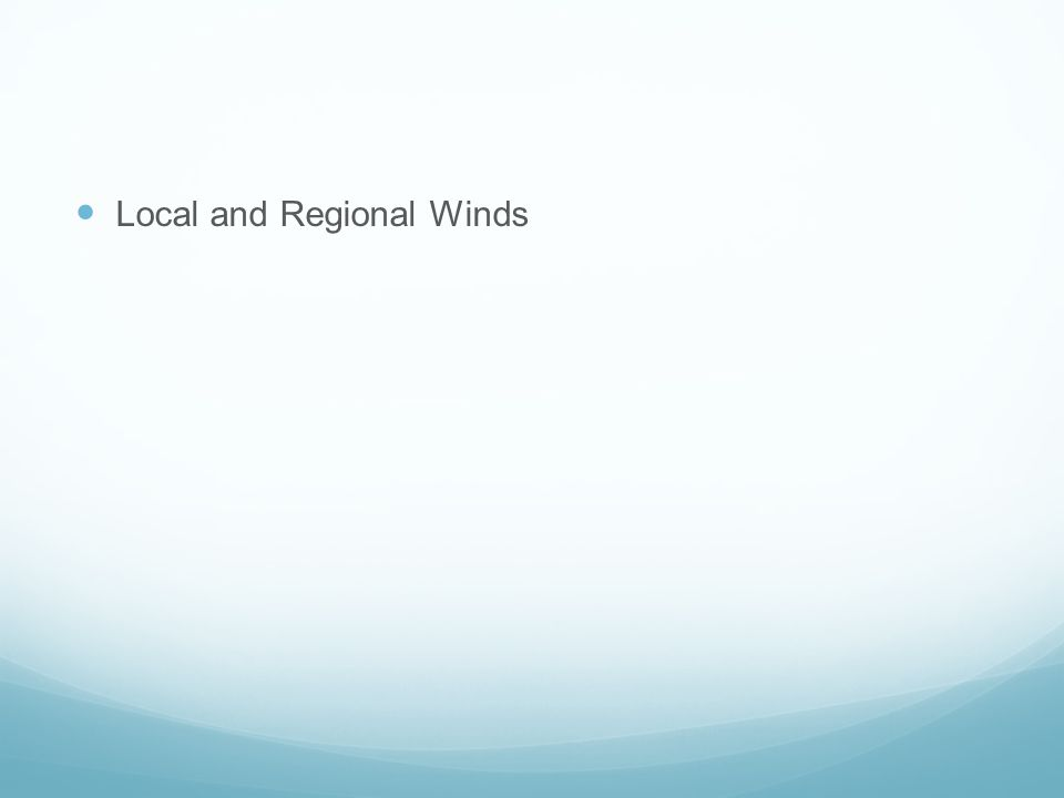 Local and Regional Winds
