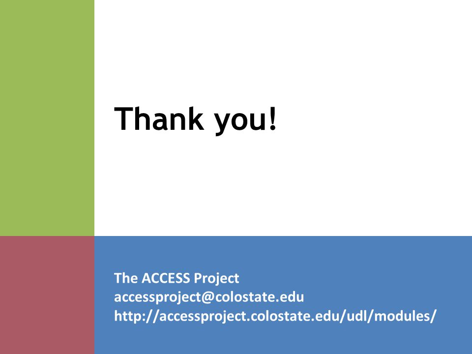 The ACCESS Project   Thank you!