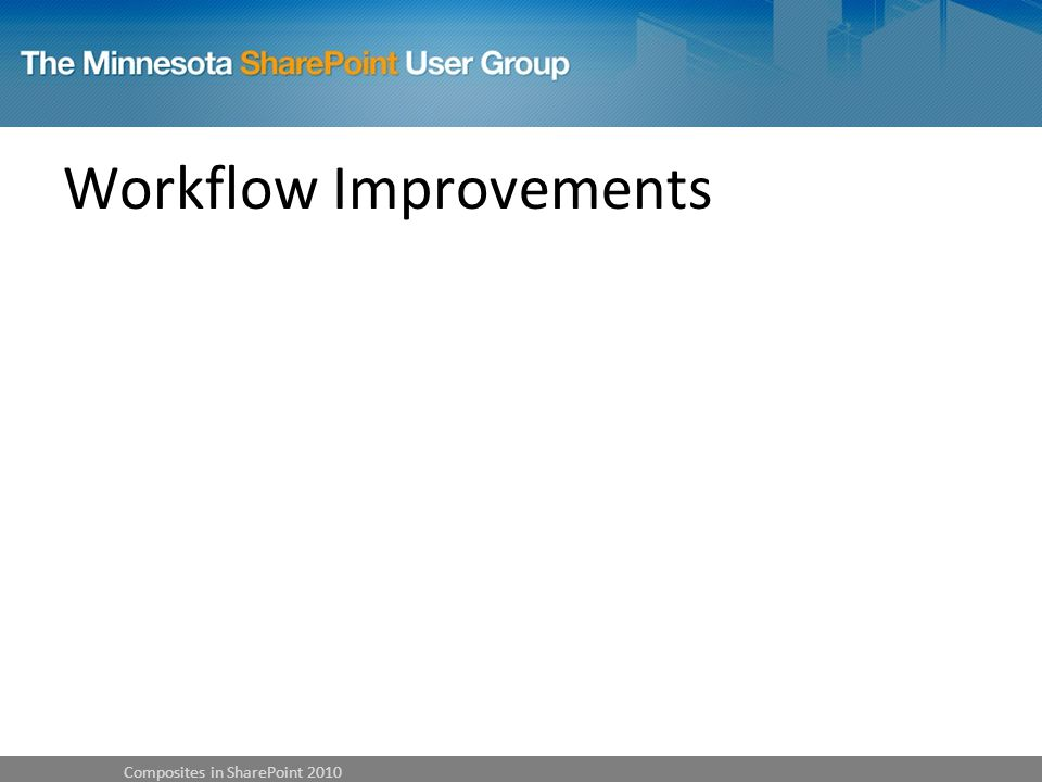 Workflow Improvements Composites in SharePoint 2010