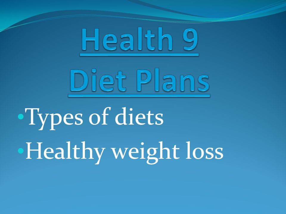 1 Types Of Diets Healthy Weight Loss