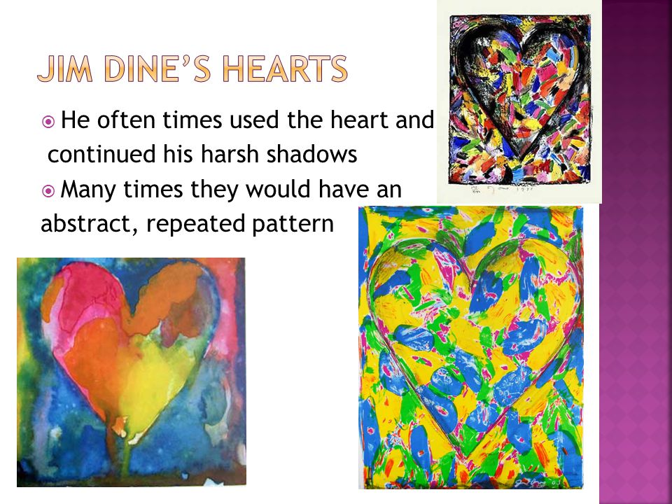  He often times used the heart and continued his harsh shadows  Many times they would have an abstract, repeated pattern