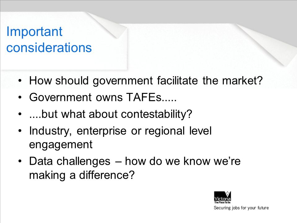 Important considerations How should government facilitate the market.