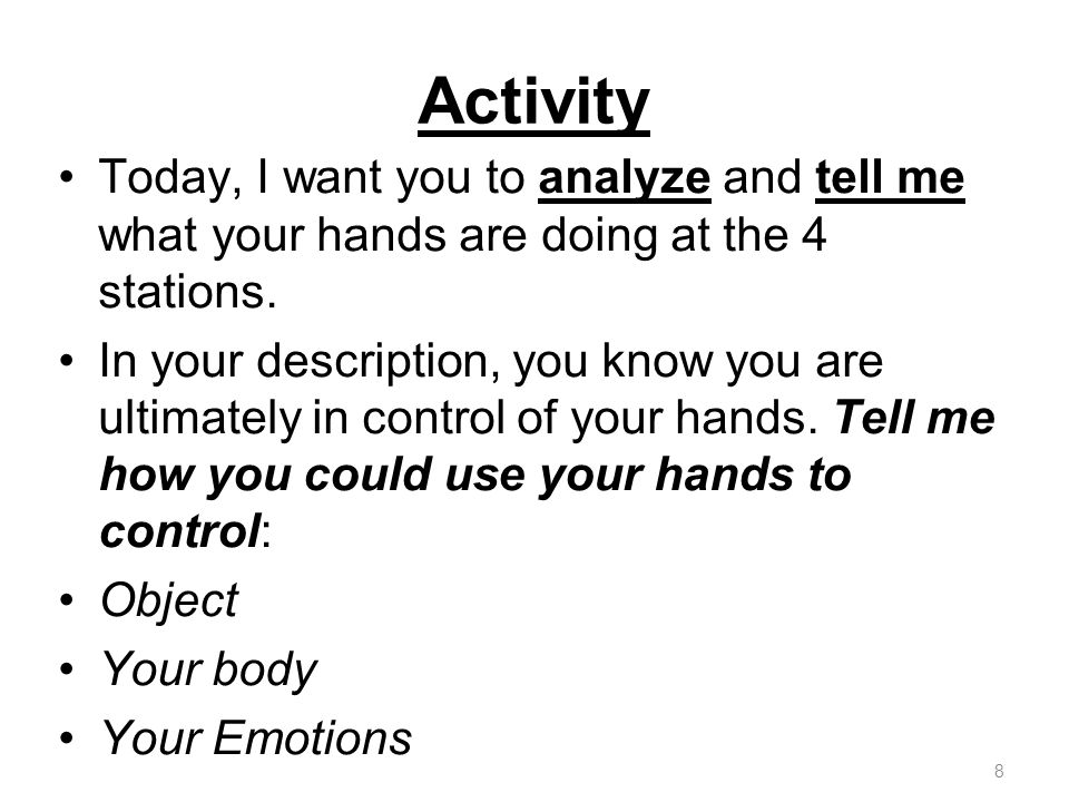 Activity Today, I want you to analyze and tell me what your hands are doing at the 4 stations.