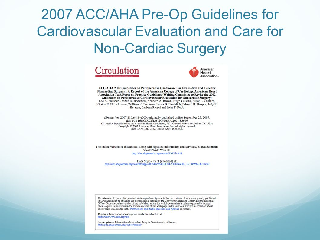 2007 ACC/AHA Pre-Op Guidelines for Cardiovascular Evaluation and Care for Non-Cardiac Surgery