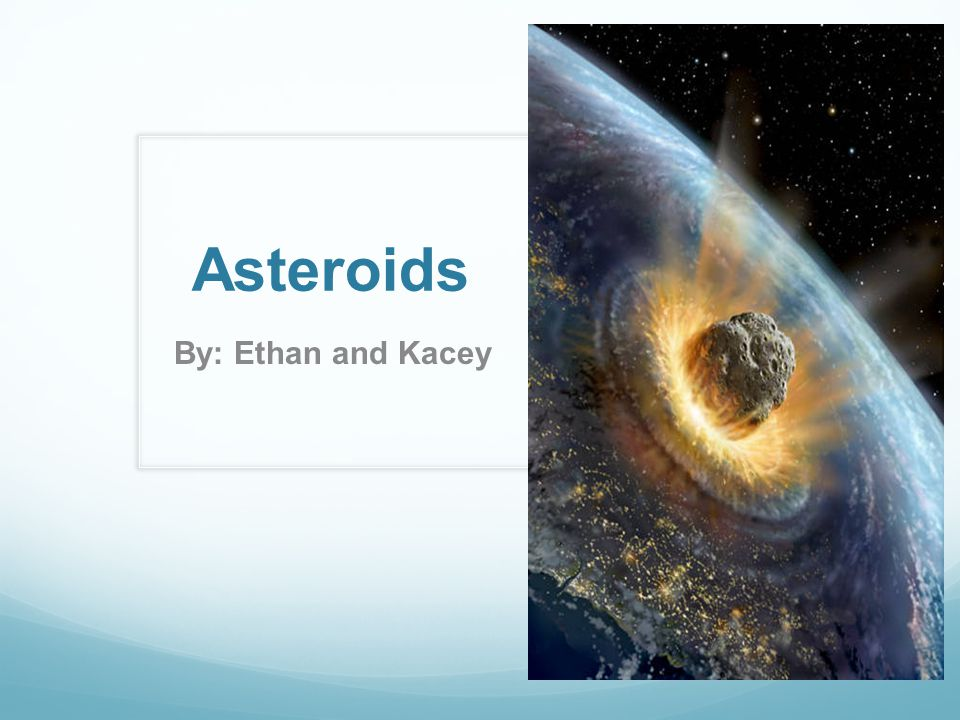 Asteroids By: Ethan and Kacey