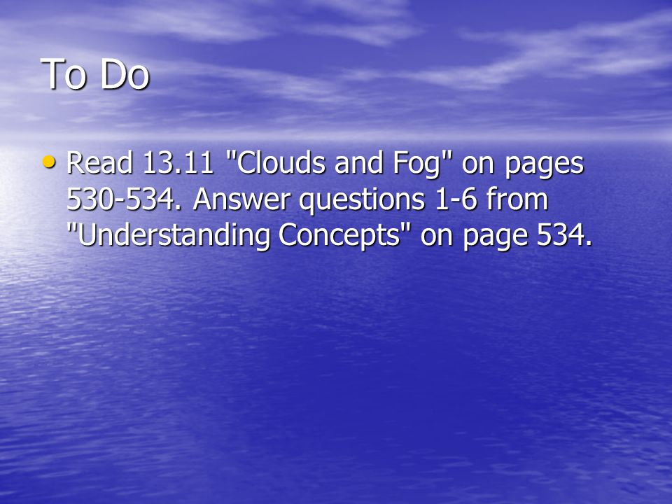 To Do Read Clouds and Fog on pages