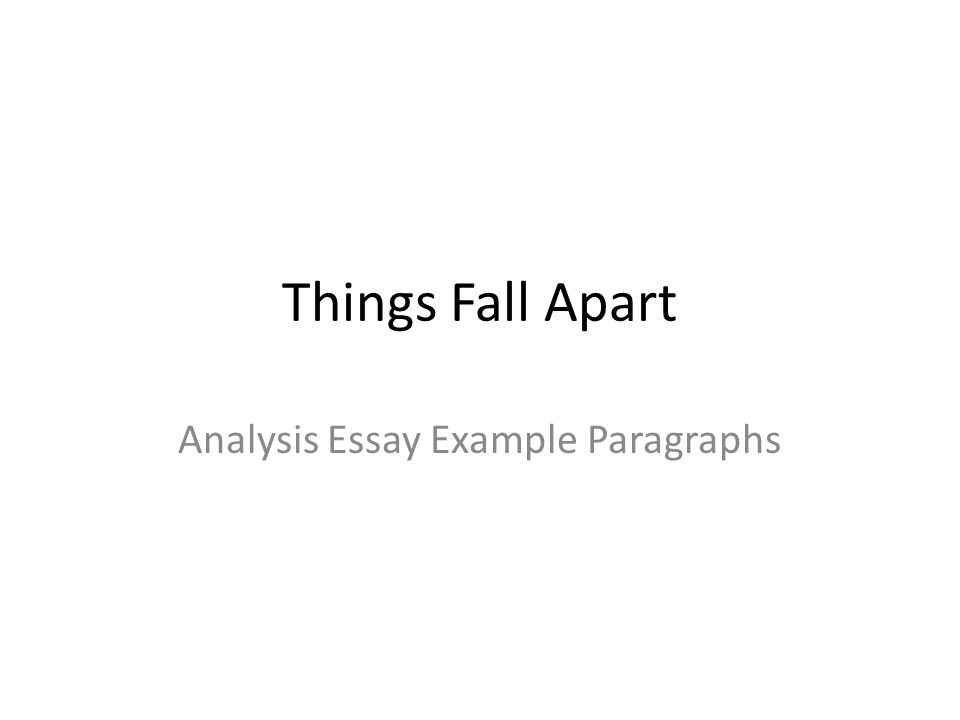 Things Fall Apart Essays