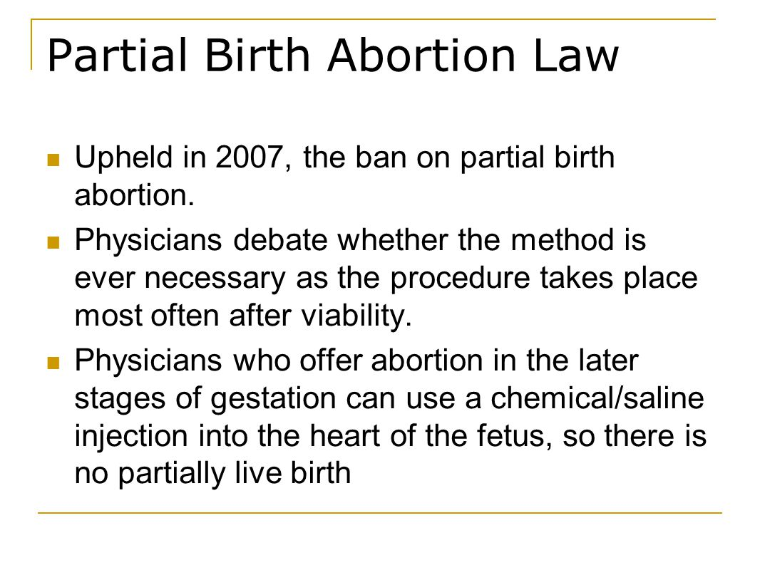 Partial-birth Abortion, RIght or wrong?