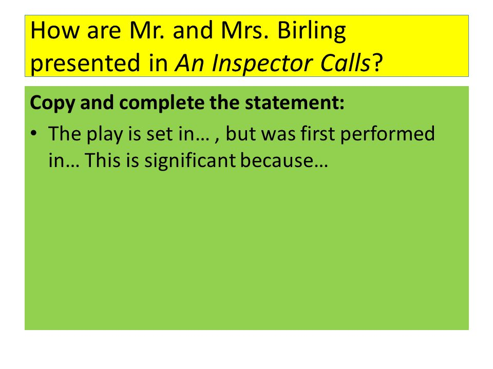 An Inspector Calls Act   Year    nmctoastmasters Eric Birling