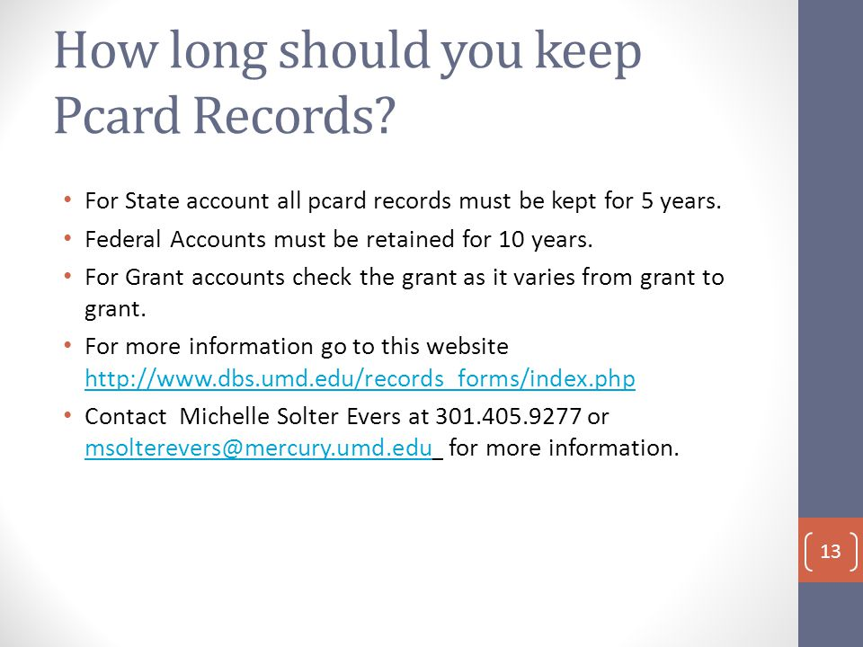 How long should you keep Pcard Records.