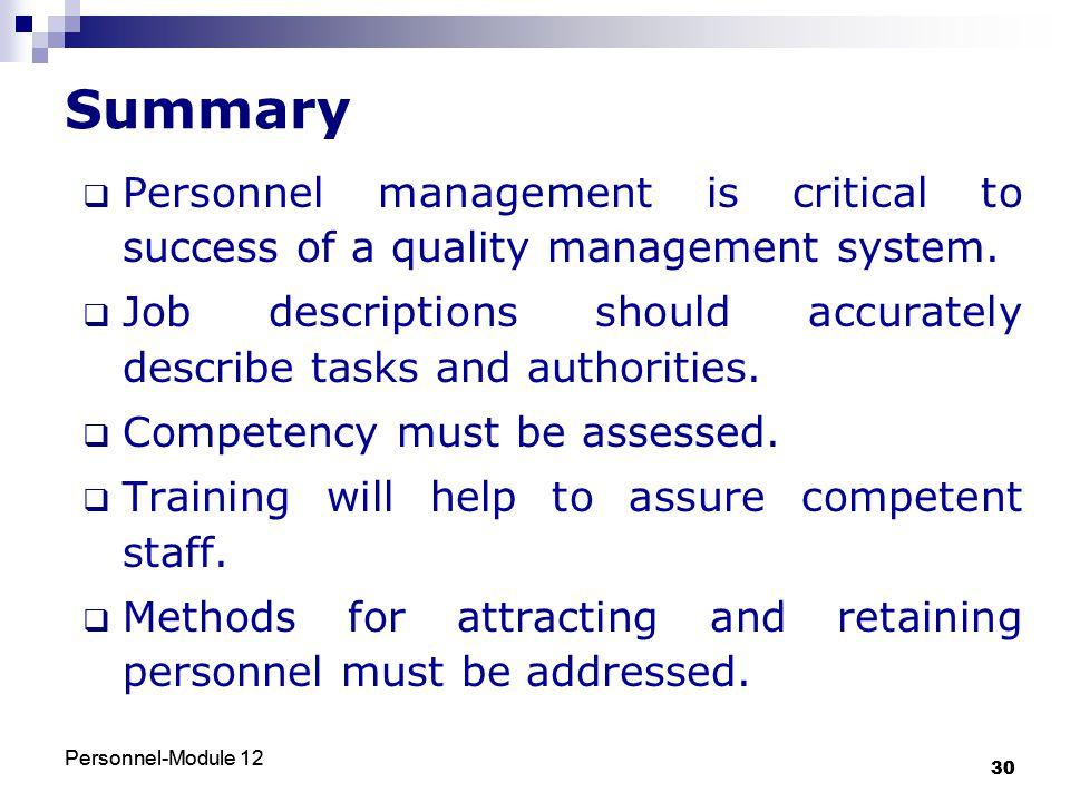 Personnel-Module 12 30 Personnel-Module 12 30 Summary  Personnel management is critical to success of a quality management system.  Job descriptions