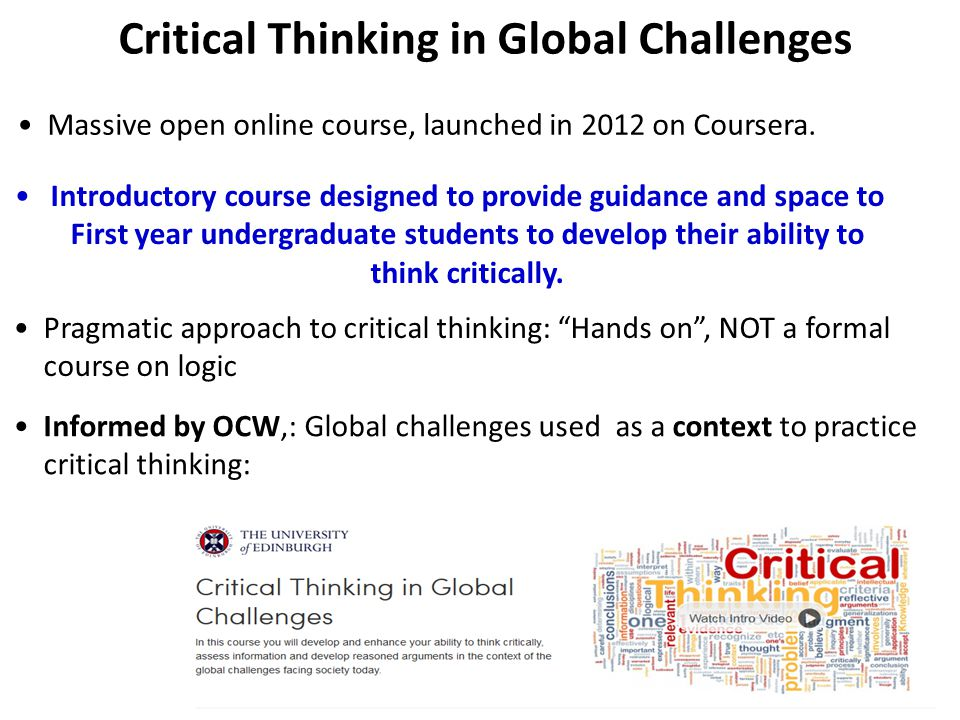 critical thinking college course Philosophy 125 critical thinking cuyamaca college day: t/th section since this is a college course, there are no excused absences or lateness for any reason.