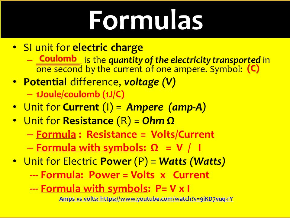 Formulas SI unit for electric charge – _________ is the quantity of the electricity transported in one second by the current of one ampere.