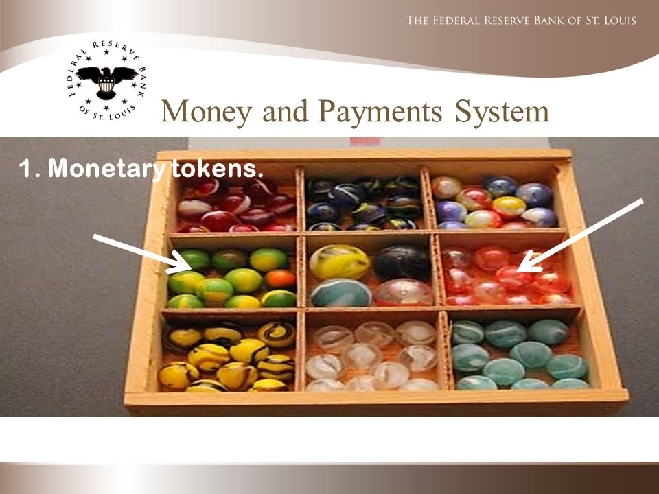 1. Monetary tokens.
