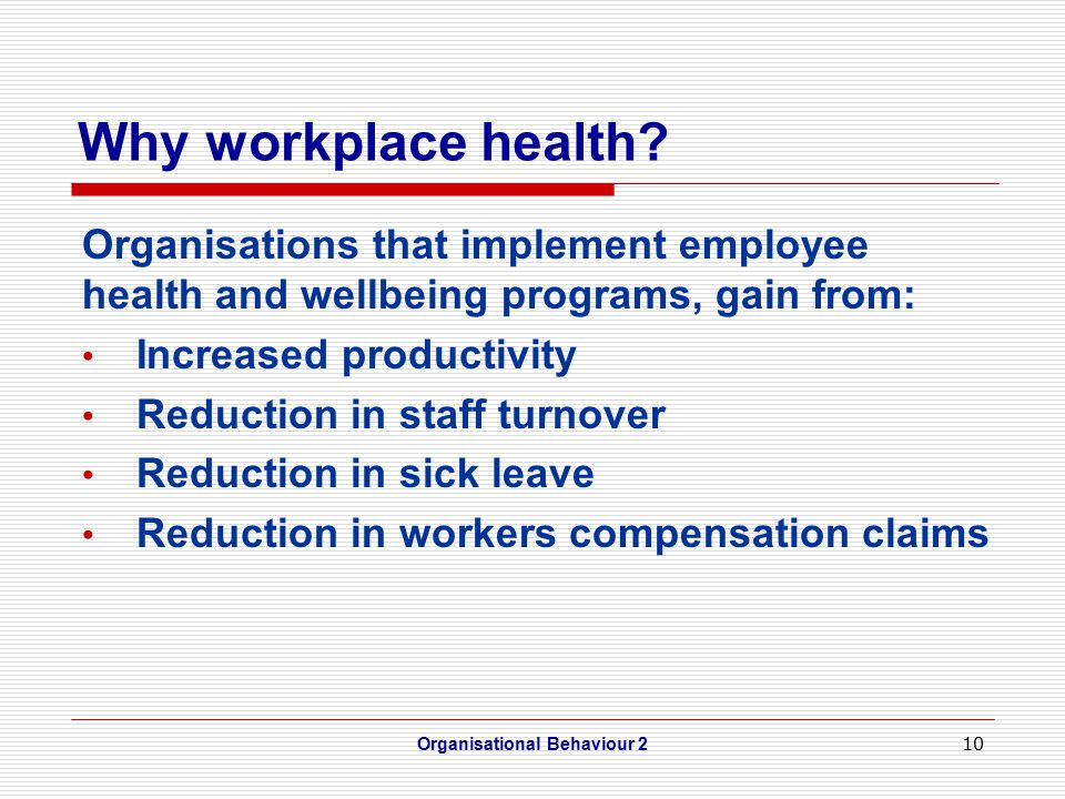 10 Why workplace health.