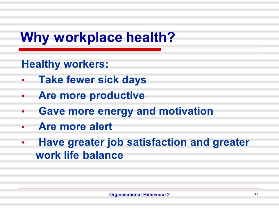 9 Why workplace health.