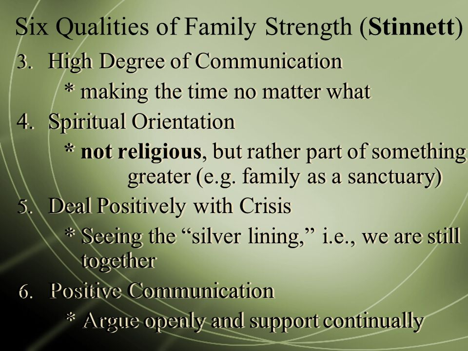 Six Qualities of Family Strength (Stinnett) 3.