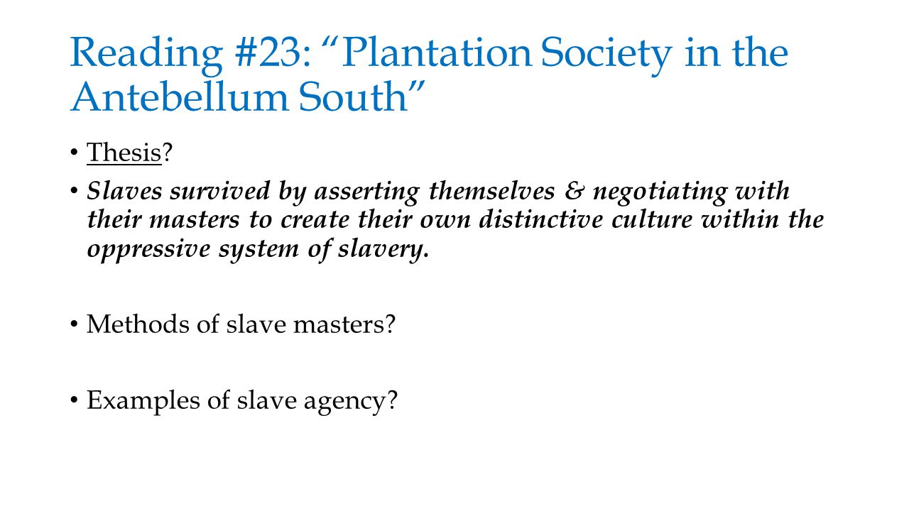 plantation society and creole society The theory of plantation economy and society has been developed to explain the experience and evolution of societies subjected to european-controlled sugarcane production by an enslaved african labor force and later by indentured asian laborers (mostly indians.