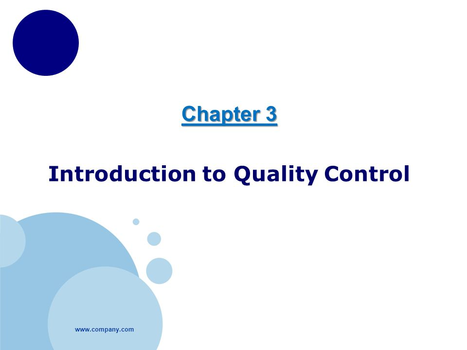 Chapter 3 Introduction to Quality Control