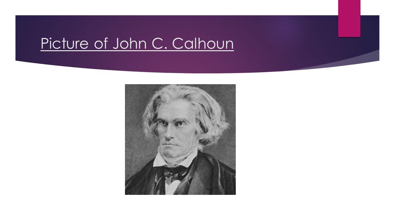 Picture of John C. Calhoun