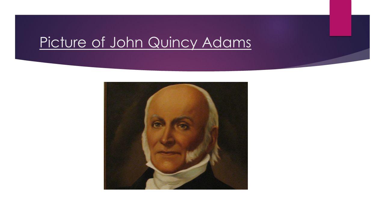 Picture of John Quincy Adams