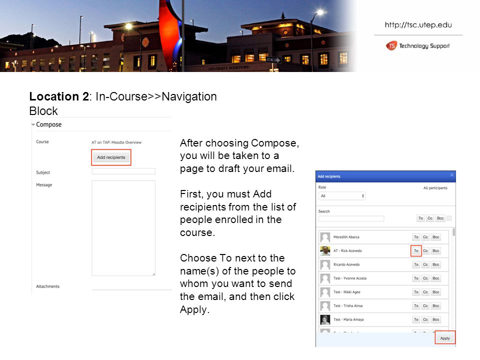 Location 2: In-Course>>Navigation Block After choosing Compose, you will be taken to a page to draft your  .