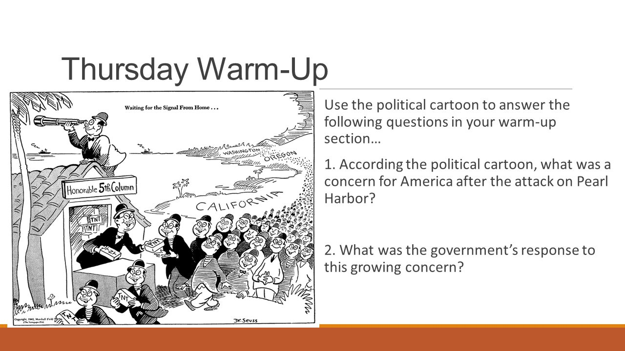 Thursday Warm-Up Use the political cartoon to answer the following questions in your warm-up section… 1.