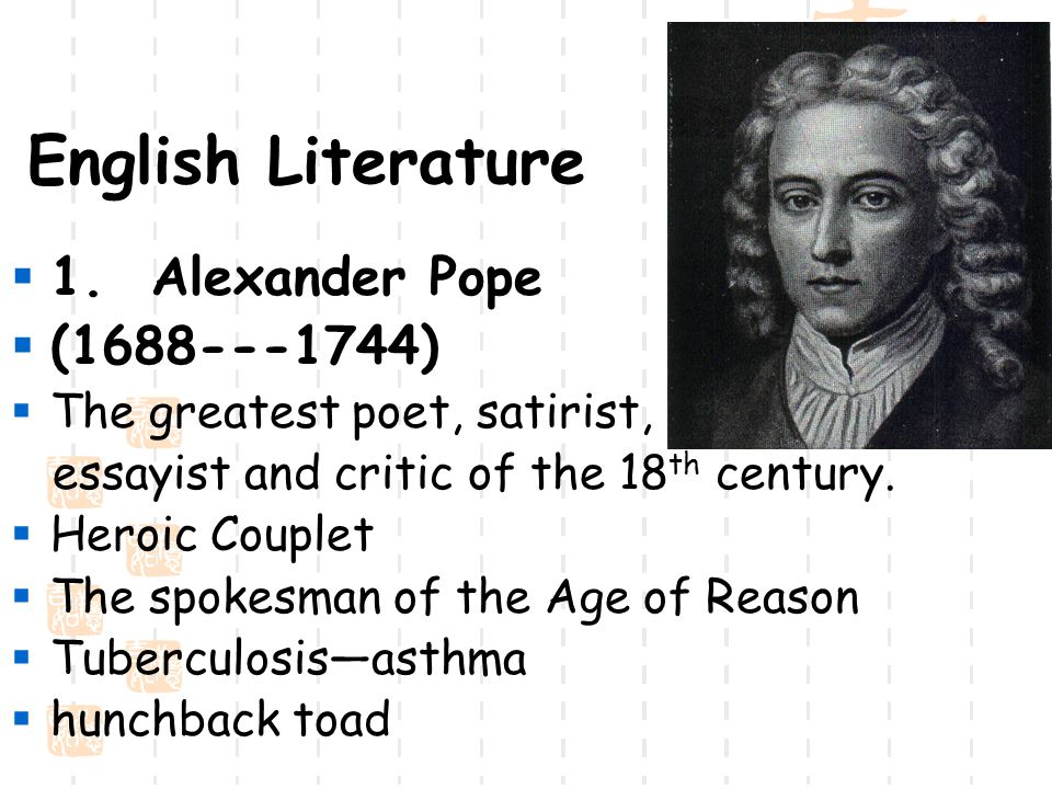 alexander pope from an essay An essay on criticism was the first major poem written by the english writer alexander pope (1688–1744) however, despite the title, the poem is not as much an original analysis as it is a compilation of pope's various literary opinions.