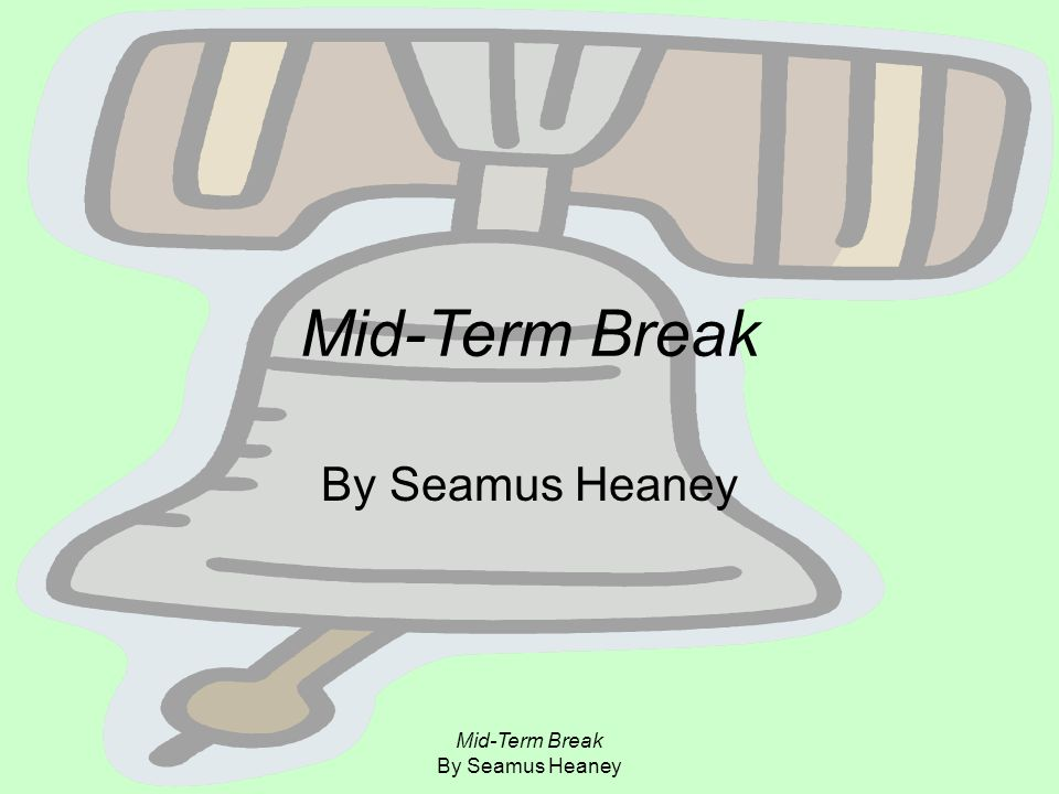 mid term break by seumas heaney essay