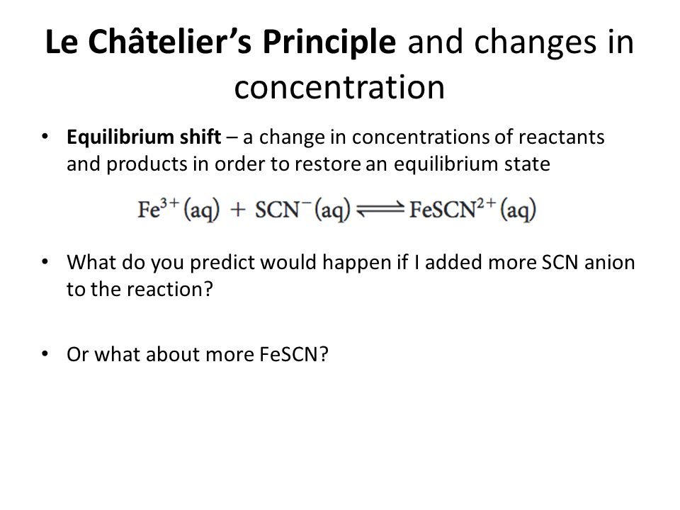 le chateliers principle and chemical equilibrium Ap chemistry - equilibrium and lechatelier's principle lab le chatelier's principle states that if an equilibrium system is subjected to a chemical equilibrium.