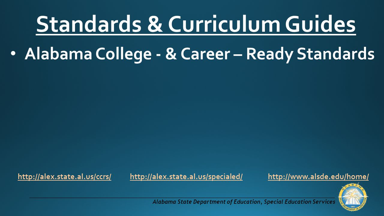 Standards & Curriculum Guides Alabama College - & Career – Ready Standards