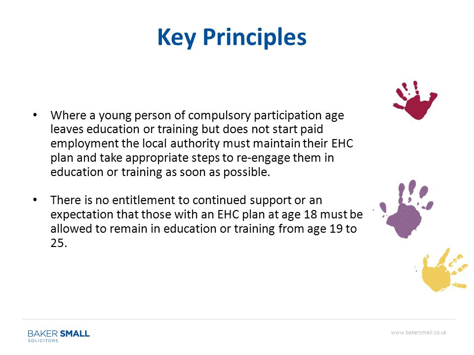 Where a young person of compulsory participation age leaves education or training but does not start paid employment the local authority must maintain their EHC plan and take appropriate steps to re-engage them in education or training as soon as possible.