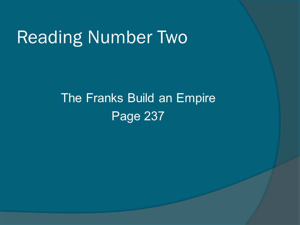 Reading Number Two The Franks Build an Empire Page 237