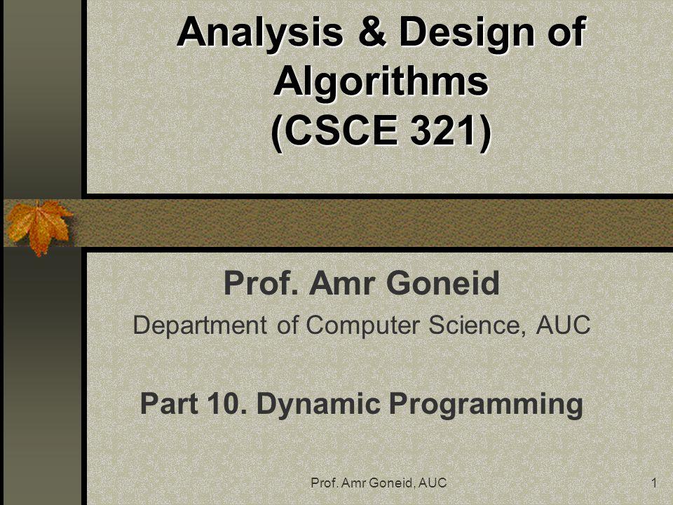 "Presentation ""Prof. Amr Goneid, AUC1 Analysis & Design of ..."