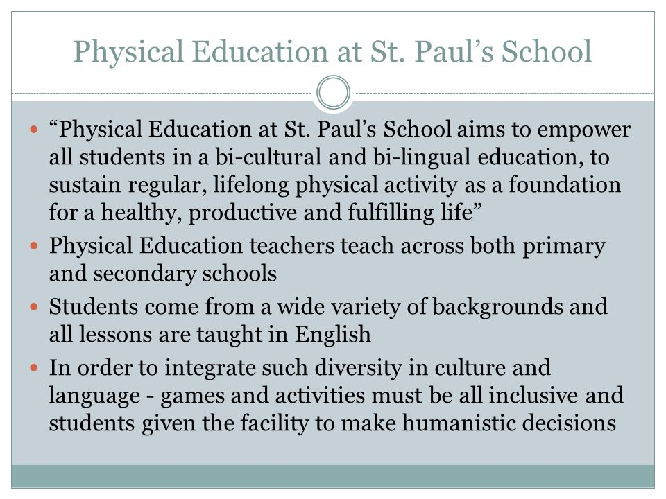 Physical Education at St. Paul's School Physical Education at St.